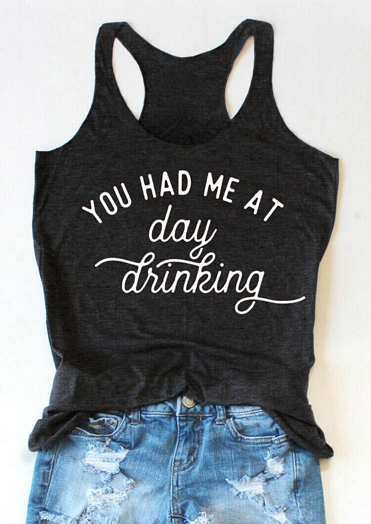 Tank Tops You Had Me At Day Drinking Tank in Dark Grey. Size: S,M,L,XL фото