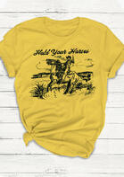 Cowboy Hold Your Horses Rodeo Western T-Shirt