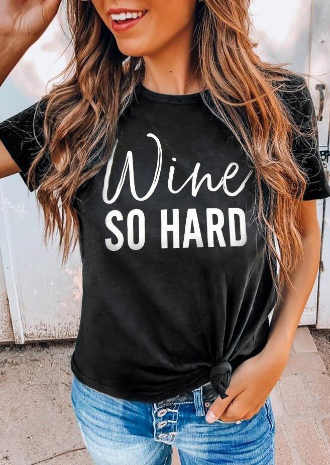 Tees T-shirts Wine So Hard O-Neck T-Shirt Tee in Black. Size: S,M,L,XL фото