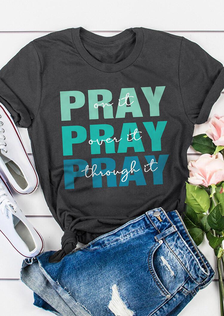 T-shirts Tees Pray On It Pray Over It Pray Through It T-Shirt Tee in Gray. Size: ,M,L,XL,2XL,3XL