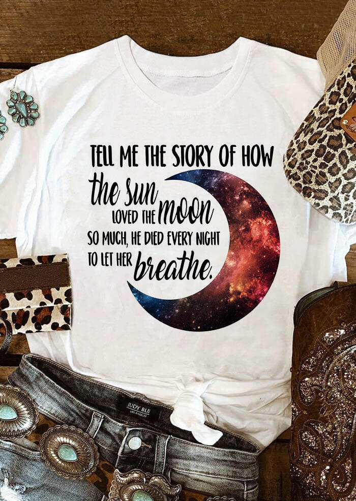 Tees T-shirts Tell Me The Story Of How The Sun loved The Moon T-Shirt Tee in White. Size: M фото