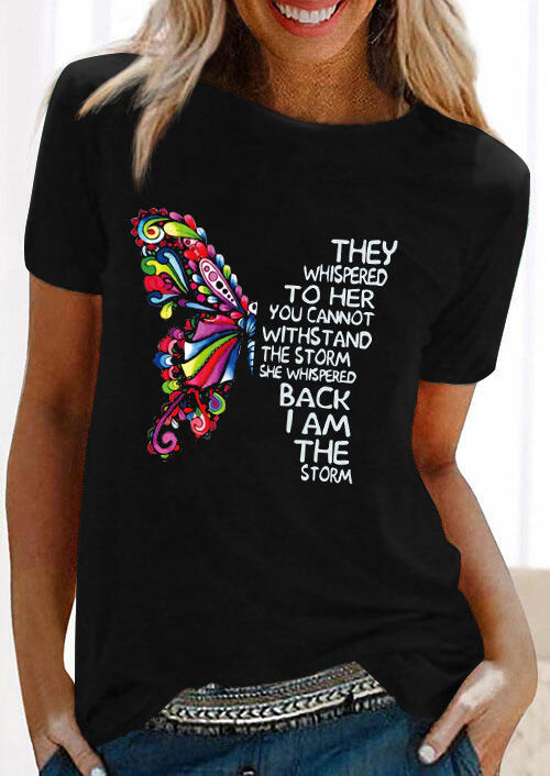 Tees T-shirts They Whispered To Her You Cannot Withstand The Storm Butterfly T-Shirt Tee in Black. Size: S,M,L,XL фото