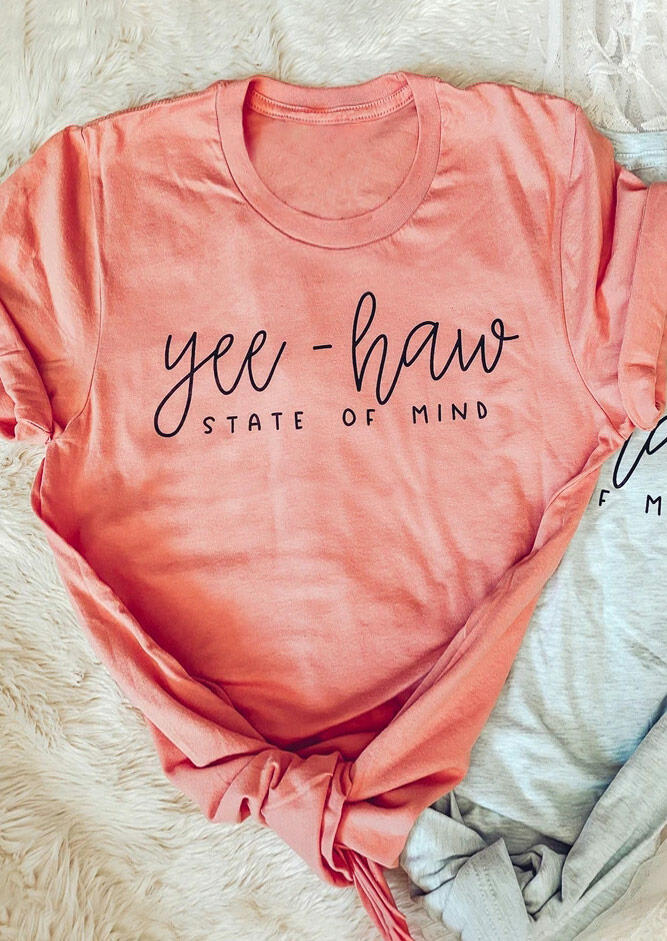 Yee-Haw State Of Mind O-Neck T-Shirt Tee - Pink фото
