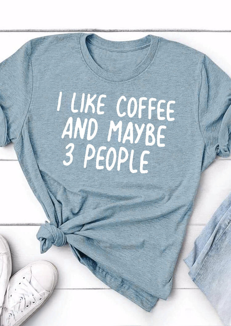 Tees T-shirts I Like Coffee And Maybe 3 People T-Shirt Tee in Blue. Size: S,M,L,XL фото