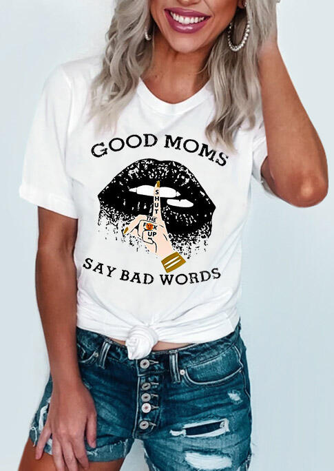 Tees T-shirts Good Moms Say Bad Words Lips T-Shirt Tee in White. Size: S,M,L,XL фото