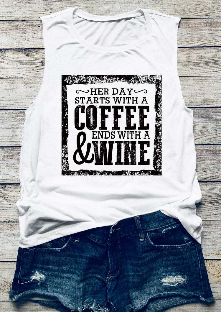 Tank Tops Her Day Starts With A Coffee & Ends With A Wine Tank in White. Size: S,M,L,XL фото