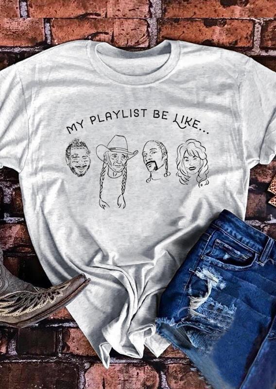 Presale - My Playlist Be Like T-Shirt Tee - Light Grey, 476969