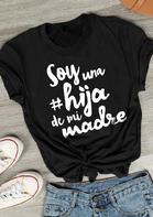 Soy Una Hija De Mi Madre T-Shirt