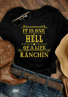 It Is One Hell Of A Life Ranchin Star T-Shirt
