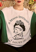 A Besos Entiendo A Veces No Girl Floral T-Shirt