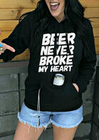Beer Never Broke My Heart Kangaroo Pocket Hoodie