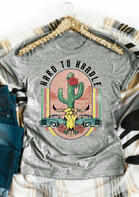 Hard To Handle Cactus Steer Skull Floral T-Shirt