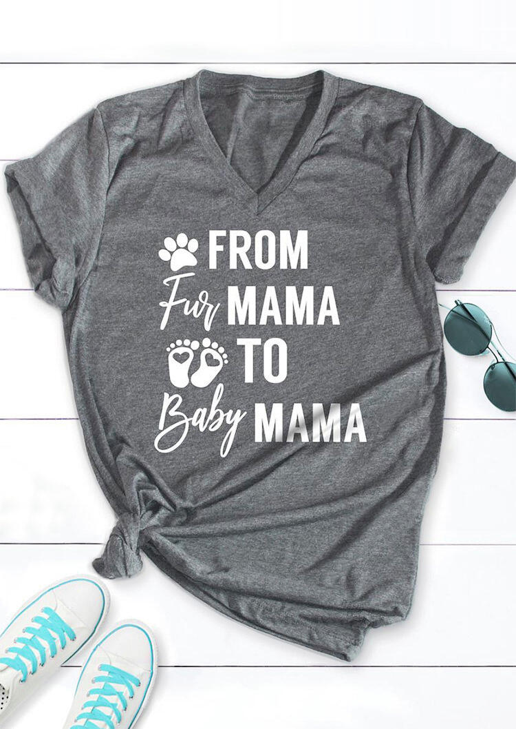 From Fur Mama To Baby Mama Paw Graphic T-Shirt Tee - Gray