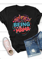 Happiness Is Being A Mama O-Neck T-Shirt
