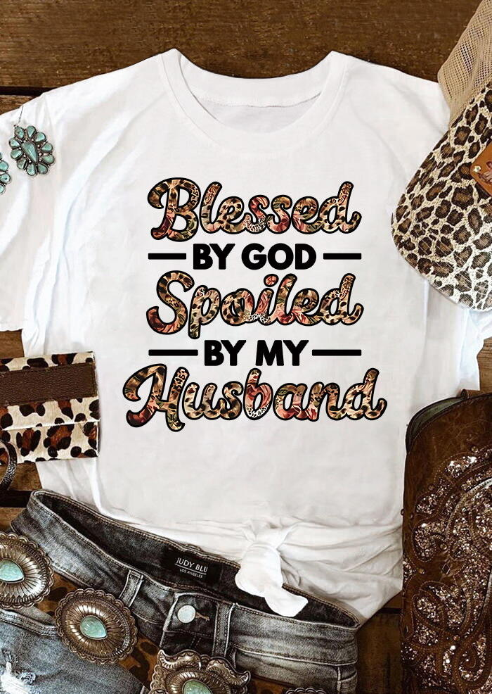 Fairyseason coupon: Leopard Blessed By God Spoiled By My Husband T-Shirt Tee - White