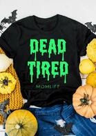 Halloween Dead Tired Mom Life T-Shirt