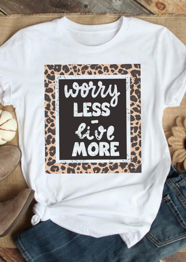 Worry Less Live More Leopard Splicing T-Shirt Tee - White