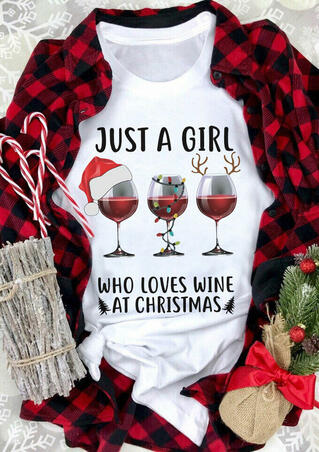 Just A Girl Who Loves Wine At Christmas T-Shirt Tee - White