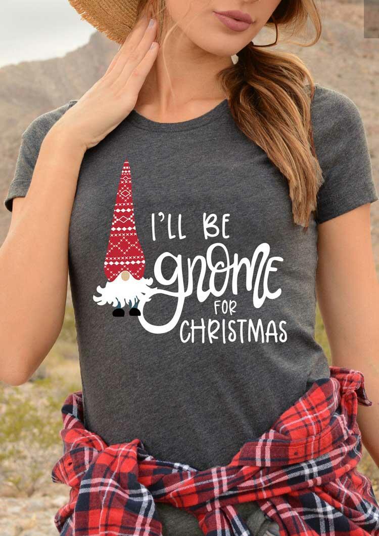 I'll Be Gnome For Christmas T-Shirt Tee - Dark Grey