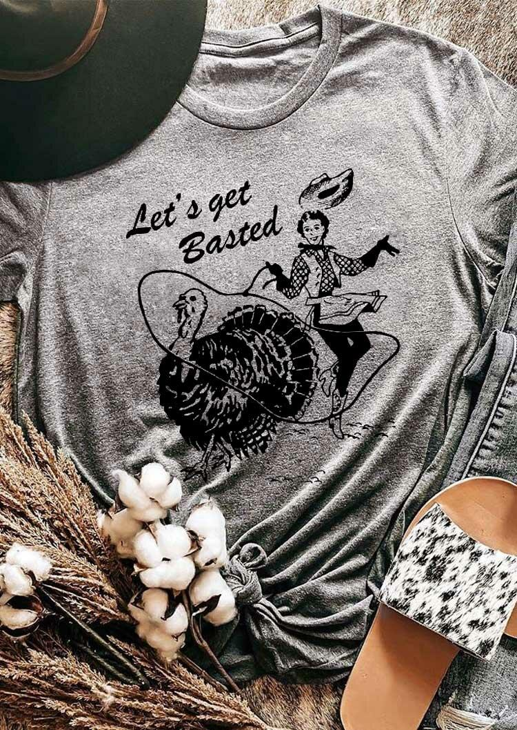 Turkey Let's Get Basted Cowboy T-Shirt Tee - Gray