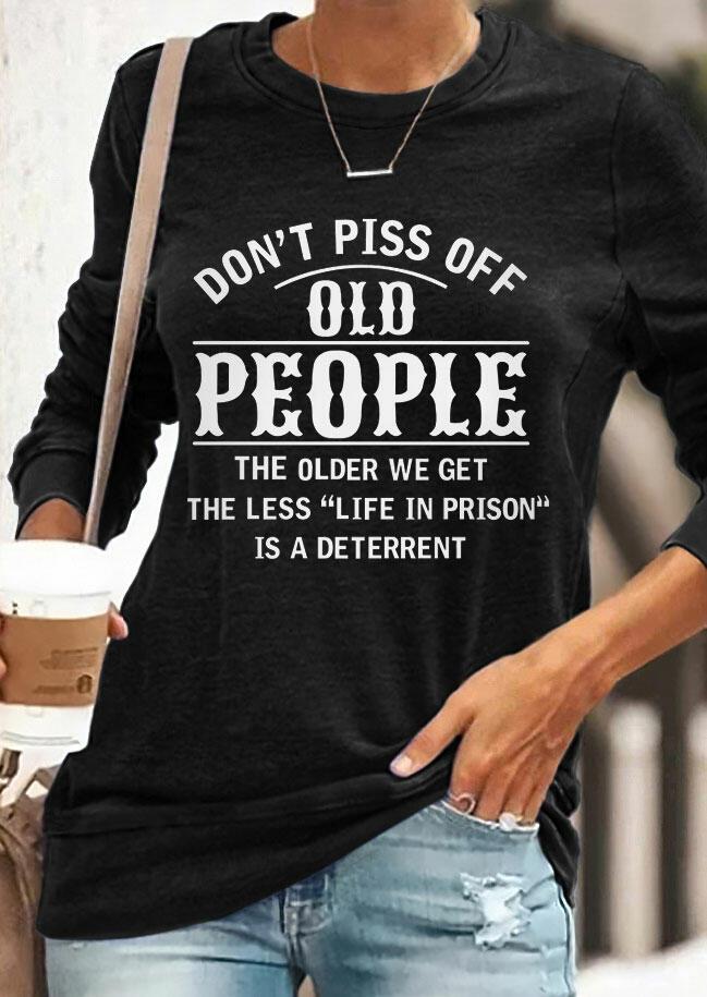 Fairyseason coupon: Don't Piss Off Old People Long Sleeve T-Shirt Tee - Black