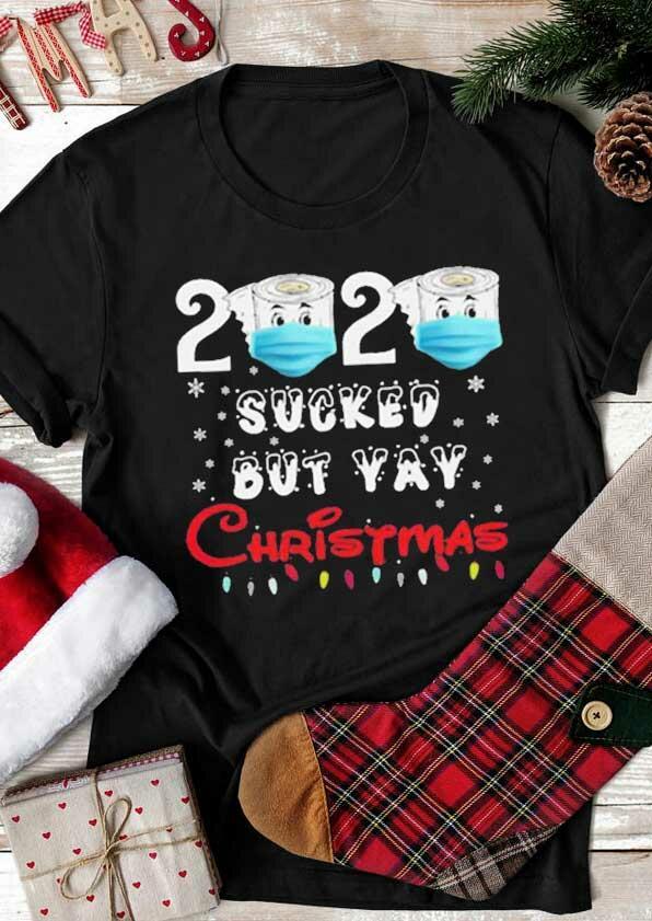 2020 Sucked But Yay Christmas T-Shirt Tee - Black