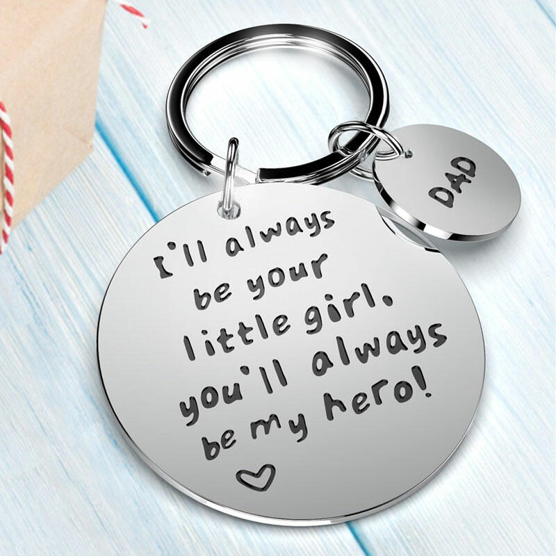 Decoration Dad I'll Always Be Your Little Girl You'll Always Be My Hero Keychain in Silver. Size: One Size