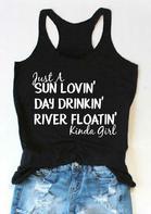 Just A Sun Lovin' Day Drinkin' River Floatin' Kinda Girl Tank - Black