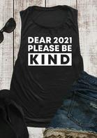 Dear 2021 Please Be Kind Tank - Black