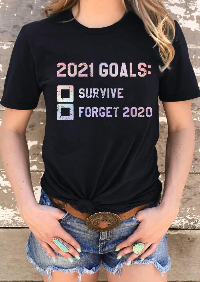 2021 Goals New Year Slogan O-Neck T-Shirt Tee - Black