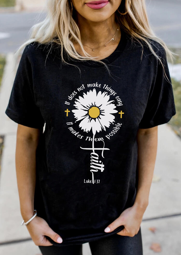 It Makes Things Possible Daisy Faith T-Shirt Tee - Black