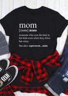 Mom Definition O-Neck T-Shirt Tee - Black
