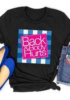 Back & Body Hurts Plaid T-Shirt Tee - Black