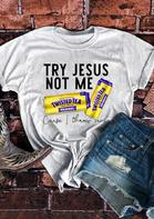 Try Jesus Not Me Cause I Throw Cans T-Shirt Tee - Light Grey