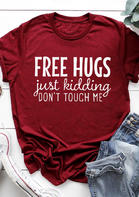 Just Kidding Don't Touch Me T-Shirt Tee - Burgundy