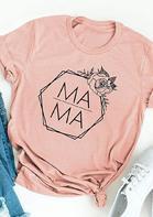 Mama Floral O-Neck T-Shirt Tee - Pink