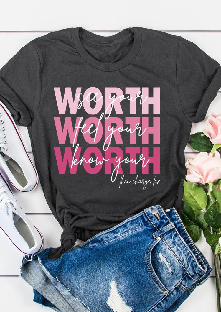 See Your Worth Motivational Slogan T-Shirt Tee - Dark Grey