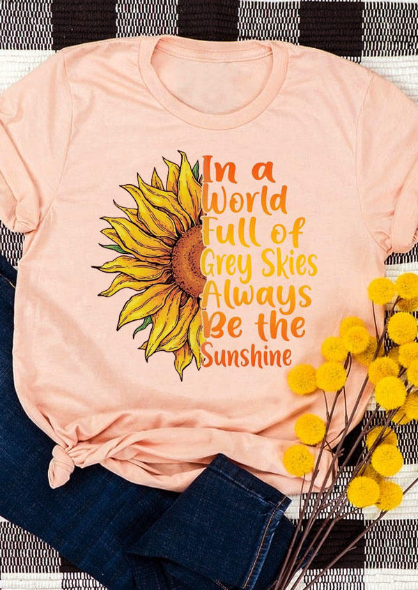 In A World Full Of Grey Skies Sunflower T-Shirt Tee - Light Pink
