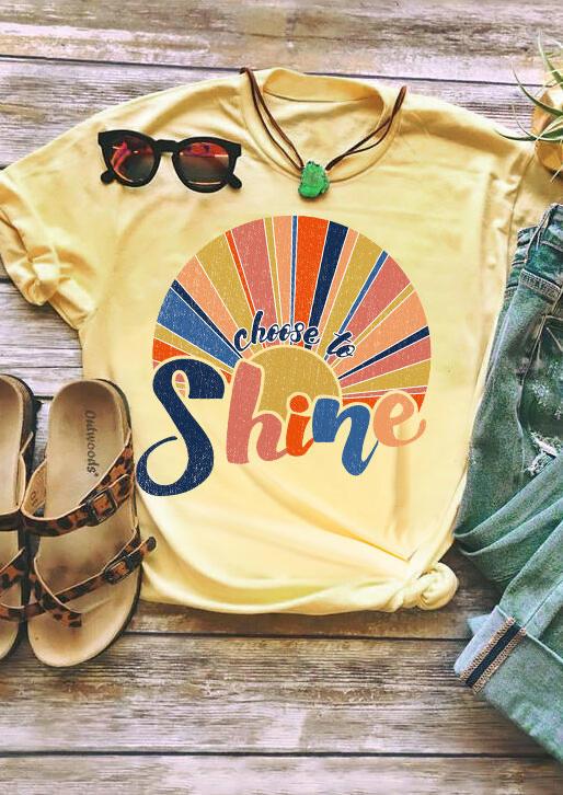Choose To Shine O-Neck T-Shirt Tee - Yellow
