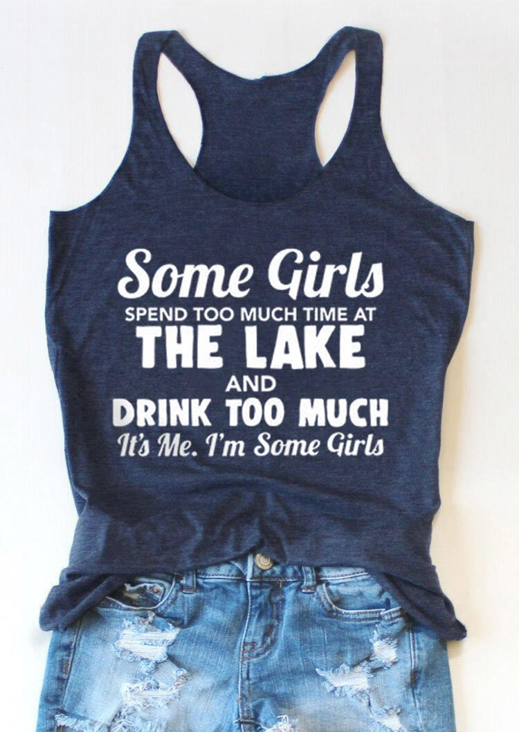 Some Girls Spend Too Much Time At The Lake Racerback Tank - Blue