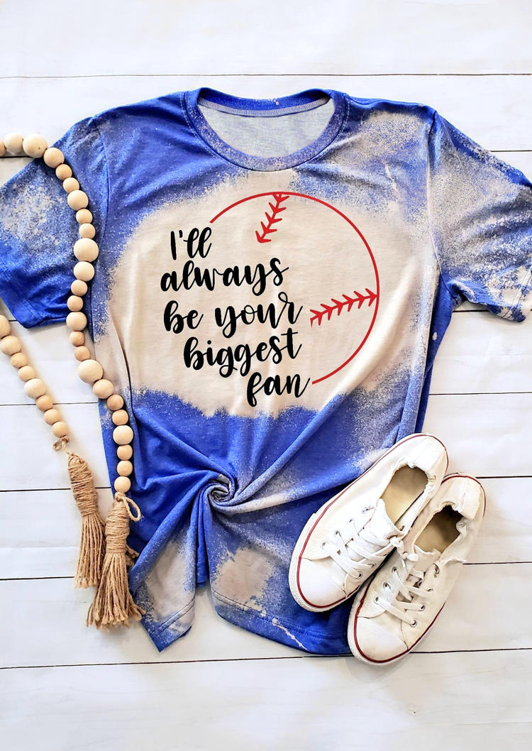 I'll Always Be Your Biggest Fan Bleached T-Shirt Tee - Blue