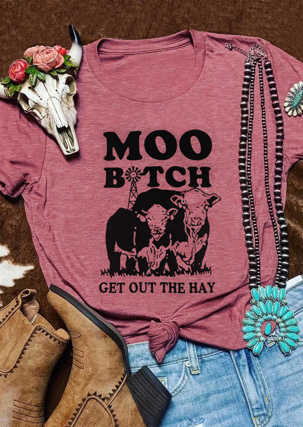 Moo B!tch Get Out The Hay Cow T-Shirt Tee - Cameo Brown