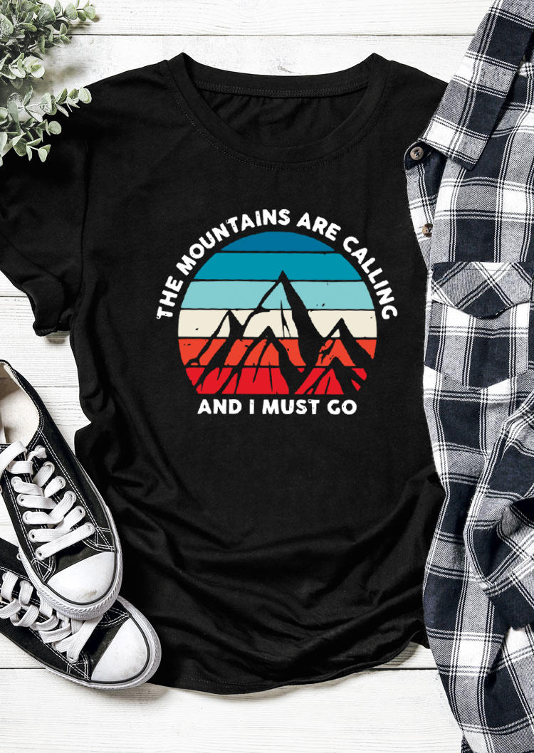 The Mountains are Calling And I Must Go T-ShirtTee - Black