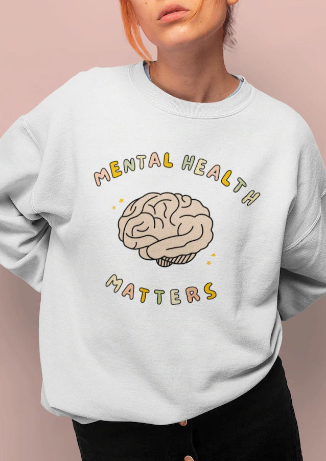 Mental Health Matters Unisex Sweatshirt - White