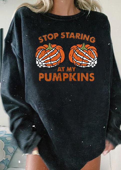 Stop Staring At My Pumpkins Skeleton Hand Sweatshirt - Black