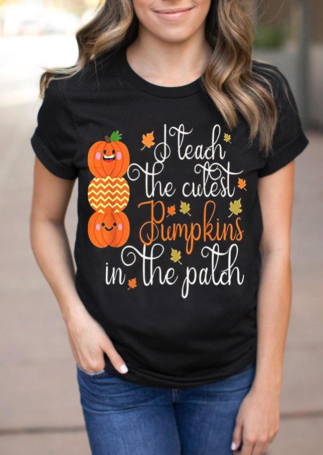 Thanksgiving I Teach The Cutest Pumpkins In The Patch T-Shirt Tee - Black
